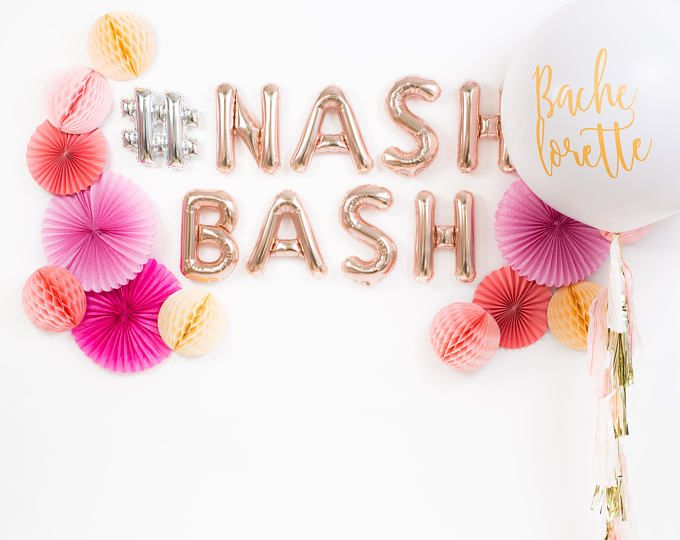 Nashville Bachelorette Party / Nash Bash Balloons / Nash Bash Decor / Nash Bash Backdrop / Rose Gold Letter Balloons / Nashlorette Party