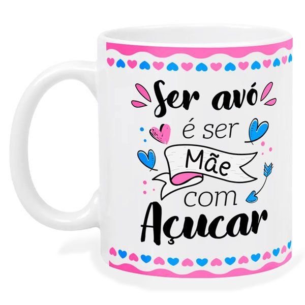 Caneca Avo E Mae Com Acucar Com Imagens Canecas Canecas