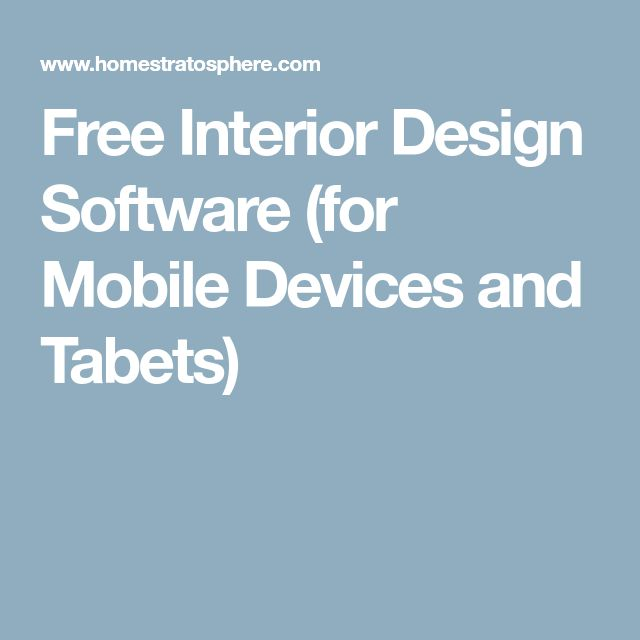 Free Interior Design Software (for Mobile Devices and Tabets)