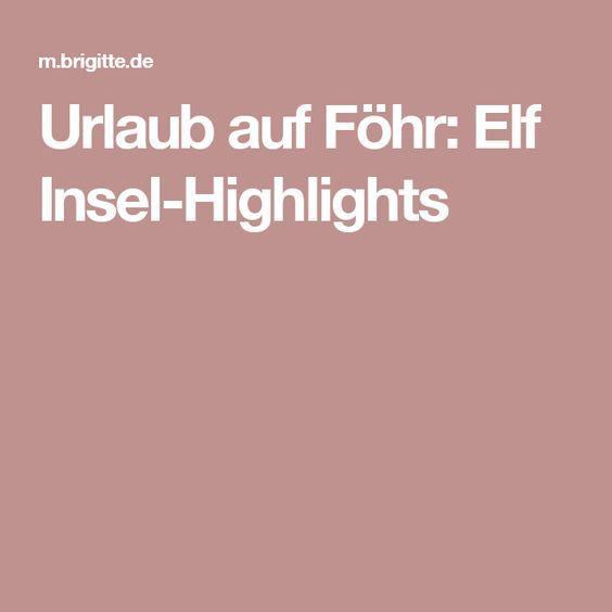 Urlaub auf Föhr: Elf Insel-Highlights