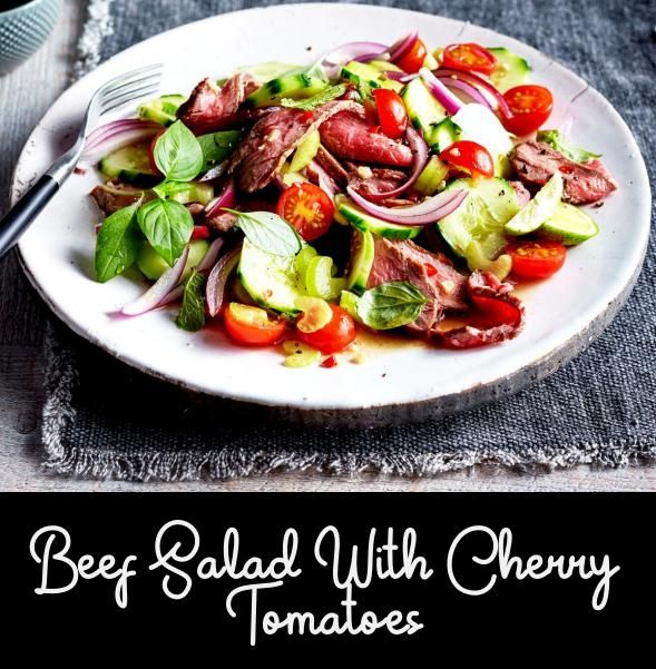 Beef Salad With Cherry Tomatoes Salad Meat Poultry Beef Salad Homemade Dishes Tasty Dishes