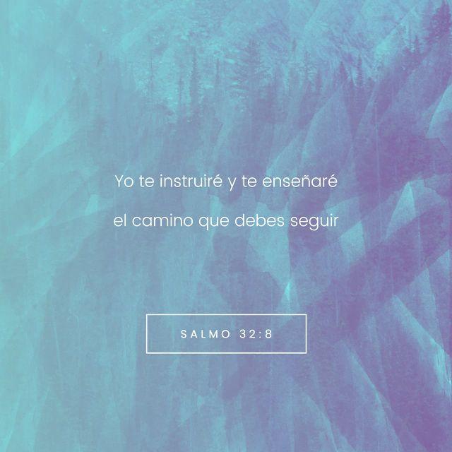 """🗣""""El SEÑOR dice: «Te guiaré por el mejor sendero para tu vida; te aconsejaré y velaré por ti."""" Salmos 32:8 🙏🏽🙌🏽 http://bible.com"""