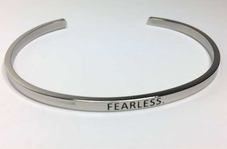Fearless Bracelet, Silver Stainless Steel Bracelet, Fearless Jewelry, Motivational Bracelet, Thin Cuff Bangle, Gifts for Her, Gift Ideas, by MissFitBoutiqueCA on Etsy https://www.etsy.com/ca/listing/542184350/fearless-bracelet-silver-stainless-steel