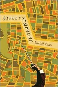 """Unsurprisingly, Street Symphony is an accomplished work remarkable for its compassion, humour, and observations about lives at the margins."" A fantastic first review of Rachel Wyatt's ""Street Symphony"" courtesy of the Quill & Quire!"