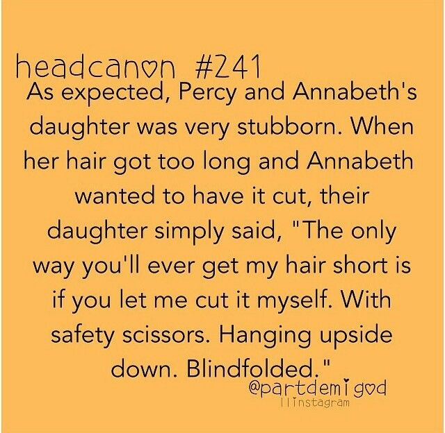 Headcanon #241 Percabeth's daughter! I feel as if she was trained by piper
