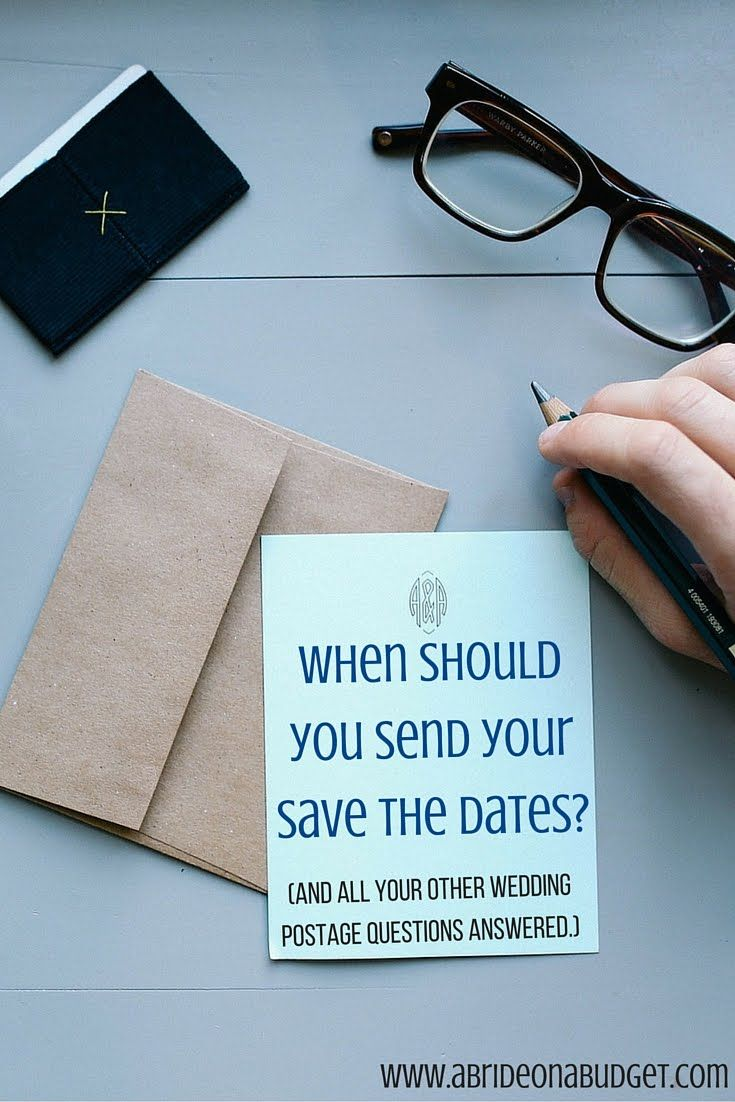 When Should You Send Your Save The Dates? (And all your other wedding postage questions answered.) | A Bride On A Budget