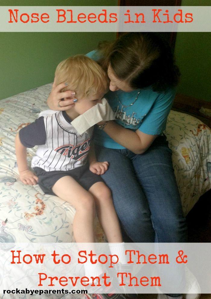 Nose Bleeds in Kids: How to Stop Them & Prevent Them - rockabyeparents.com