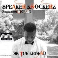 Speaker Knockerz Feat. Big Ant - Sk The Legend by Talibandz Entertainment on SoundCloud