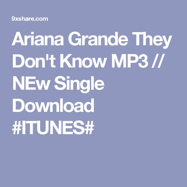 1000+ Ideas About Ariana Grande Mp3 On Pinterest