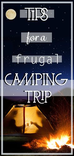 Follow these tips for a frugal camping trip! Find more great money-saving articles at billcutterz.com/blog