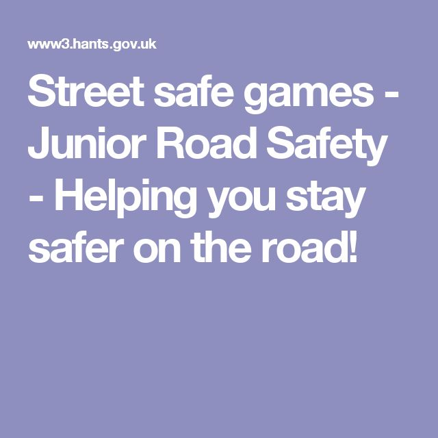 Street safe games - Junior Road Safety - Helping you stay safer on the road!