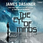I finished listening to The Eye of Minds: Mortality Doctrine, Book One by James Dashner, narrated by Erik Davies on my Audible app. Try Audible and get it free.