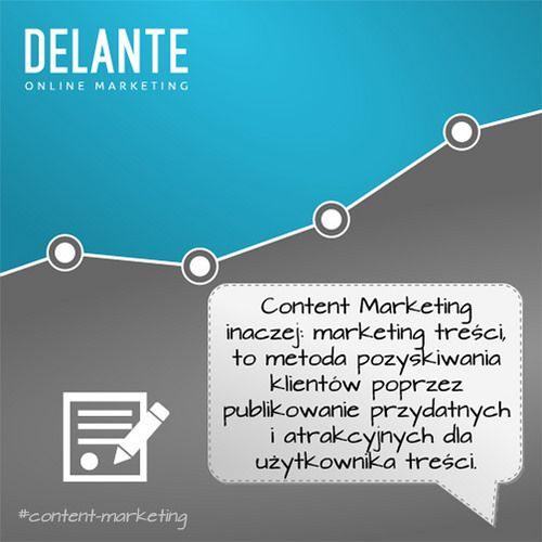 Czym jest marketing treści? #contentmarketing | by http://delante.pl