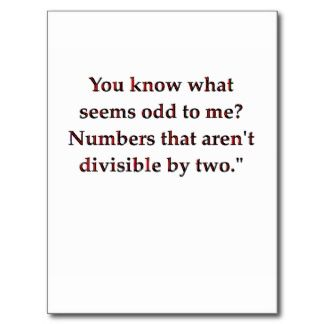 funny math joke postcard...I admit it took me a second, but once it sunk in, I thought it was hilarious!