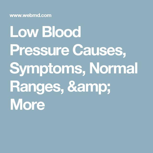 Low Blood Pressure Causes, Symptoms, Normal Ranges, & More