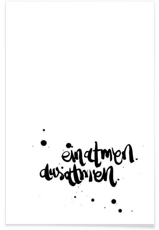 Einatmen, Ausatmen - Sabrina Hofmann - Premium Poster