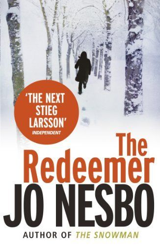 The Redeemer: A Harry Hole thriller (Oslo Sequence 4) by Jo Nesbo, http://www.amazon.co.uk/dp/B0031RS7JA/ref=cm_sw_r_pi_dp_W9c6sb0X6X3FH