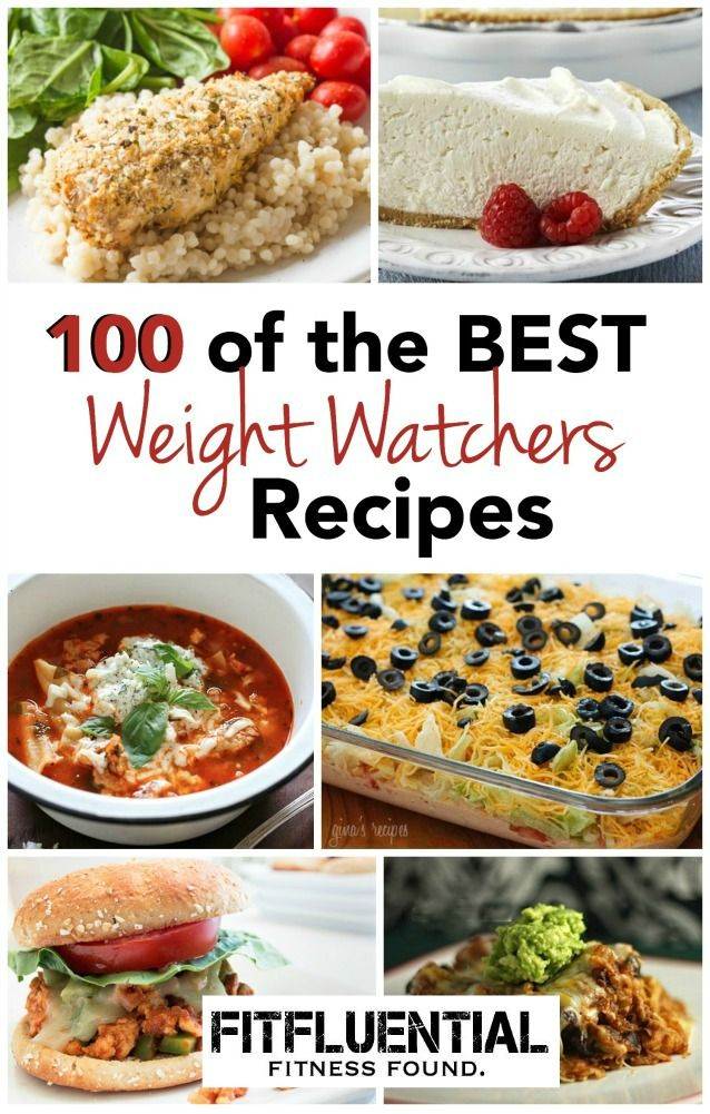 100 of the best Weight Watchers Recipes on FitFluential