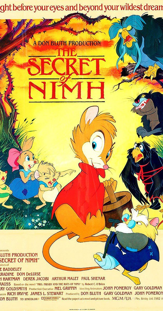 Directed by Don Bluth.  With Elizabeth Hartman, Derek Jacobi, Dom DeLuise, Arthur Malet. To save her ill son, a field mouse must seek the aid of a colony of rats, with whom she has a deeper link than she ever suspected.