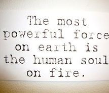 soul..: Inspiration, Life, Quotes, Human Soul, Truth, Thought, Fire