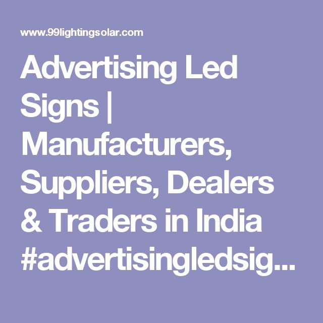 Marvelous Advertising Led Signs Manufacturers Suppliers Dealers u Traders in India advertisingledsigns