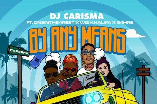 """DJ Carisma Calls On Wiz Khalifa 24hrs & OneInThe4Rest For New Single """"By Any Means"""""""