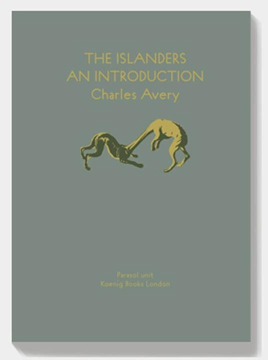 Charles Avery, The Islanders: An Introduction