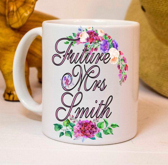 Future Mrs mug, future Mrs gift, engagement gift, gift for the bride, future mrs, custom last name, cute gift, engagement mug, engaged mugs