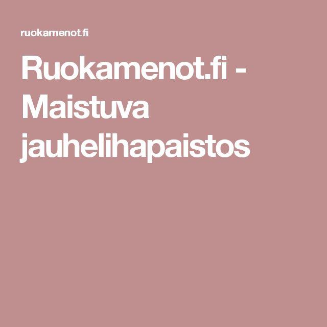 Ruokamenot.fi - Maistuva jauhelihapaistos