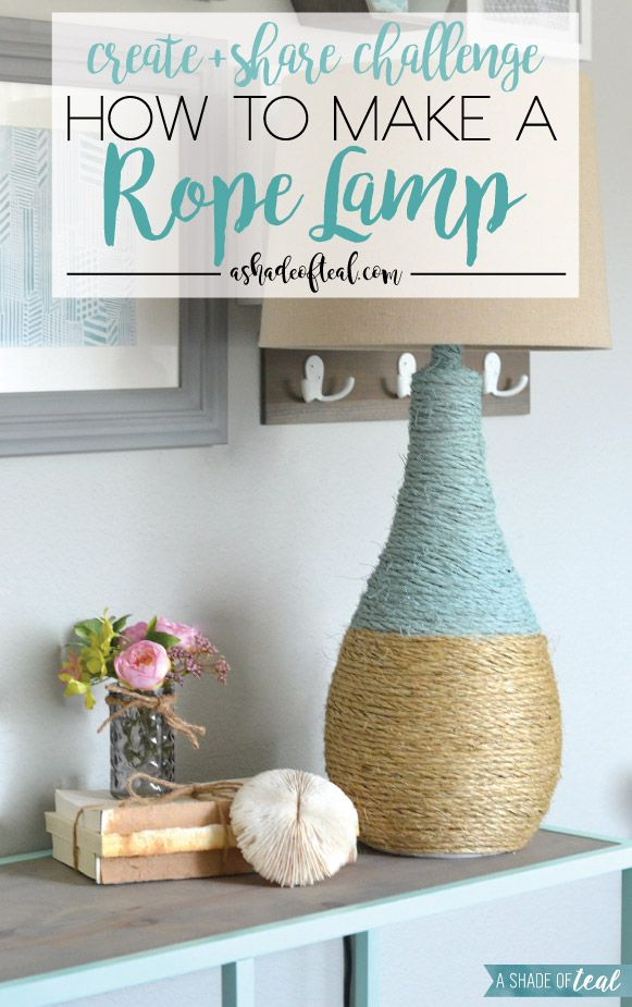 How to make a Rope Lamp, Create & Share Challenge #createandsharechallenge | A Shade Of Teal