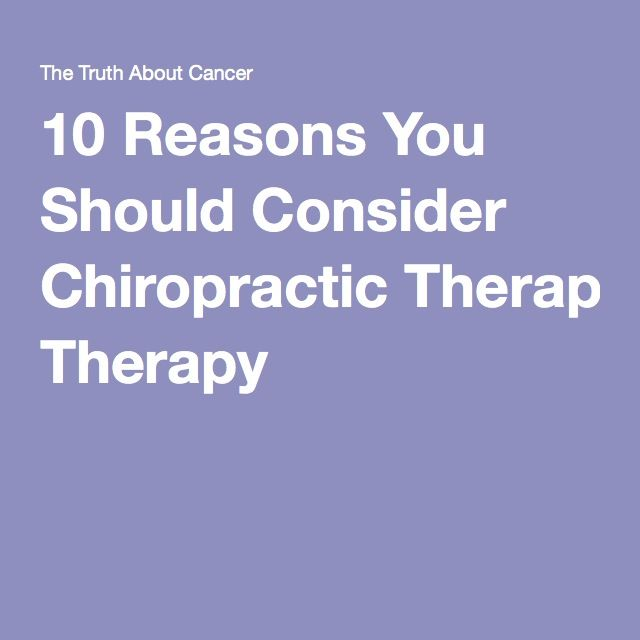 10 Reasons You Should Consider Chiropractic Therapy