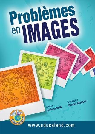 Problèmes en images - Educaland.com  Raisonner, apprendre les principaux termes du langage mathématique ainsi que les consignes de base...