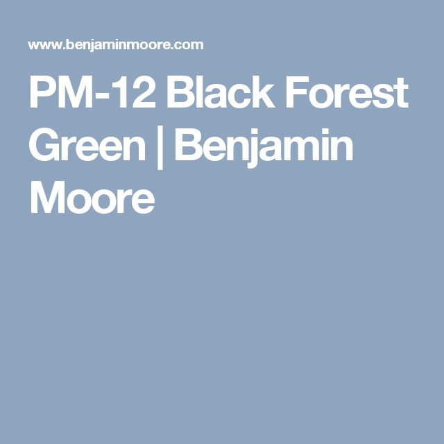 PM-12 Black Forest Green | Benjamin Moore