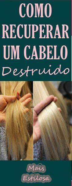 Como Recuperar um Cabelo Destruído por QUÍMICA. Seja por descoloração, relaxamento, progressivas, tinturas e etc. São receitas caseiras incríveis que vão salvar o seu cabelo.