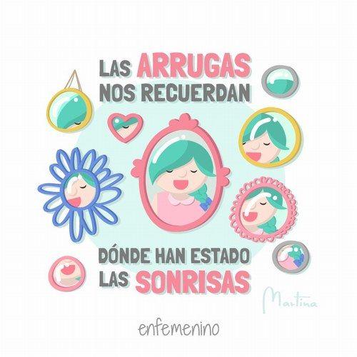 Las arrugas nos recuerdan dónde han estado las sonrisas #frasedeldía #elmundodeMartina