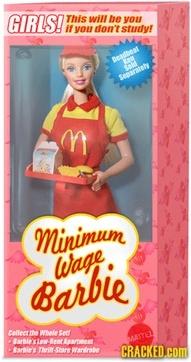Barbies: Wage Barbie, Minimum Wage, Study Hard, Giggles, Funny Stuff, Humor, Barbie Dolls, True Stories, Kid