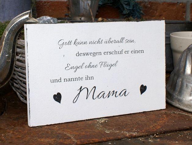 """Schild Holz """"Mama"""" Shabby Chic Mama kann man nicht oft genug danken. Zum Beispiel zum Muttertag, Geburtstag, Weihnachten oder einfach nur so. Freut sich nicht jede Mutter über ein besonderes..."""