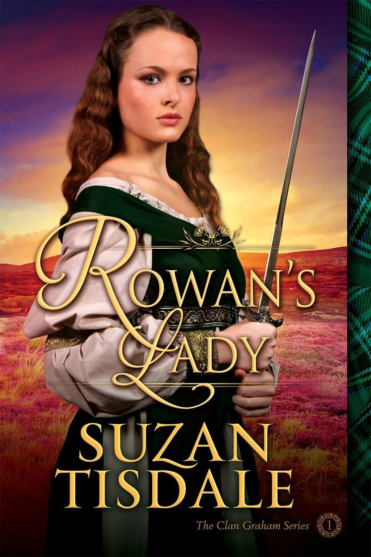 Amazon: Rowan's Lady (the Clan Graham Series) Ebook: Suzan Tisdale
