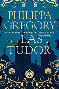 The Last Tudor by Philippa Gregory