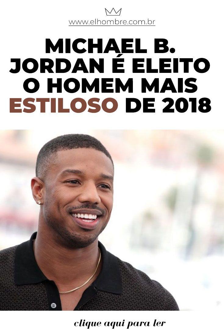 Michael B. Jordan é eleito o homem mais estiloso de 2018  751f4e978ac