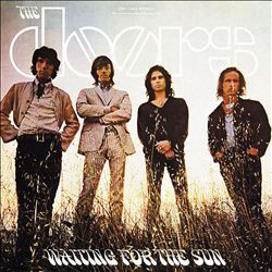 ~ Hello, I Love You ~  ~ The Doors ~  ~ Writers: The Doors ~  ~ Album: Waiting For the Sun ~  ~ Year: 1968 - #14 ~