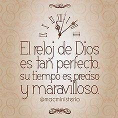 〽️ El reloj de Dios es tan perfecto, su tiempo es preciso y maravilloso