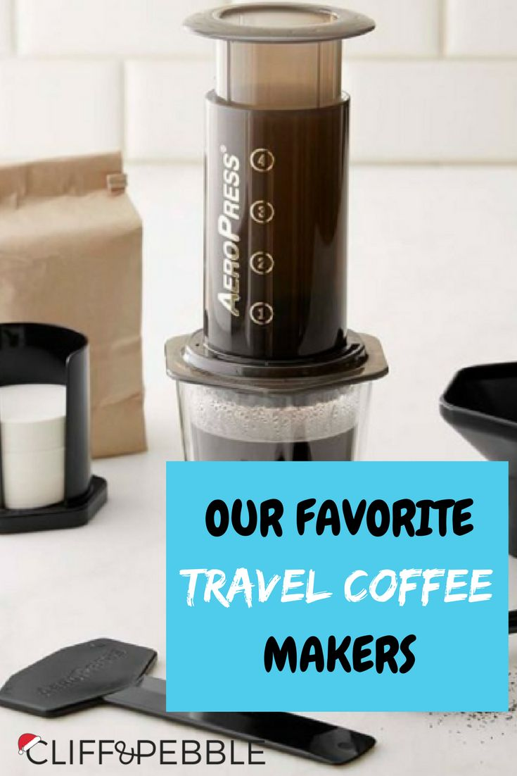 Our Favorite Travel Coffee Makers So you find yourself on the go a lot, huh? You're also a caffeine/coffee addict, you say? cliffandpebble.com