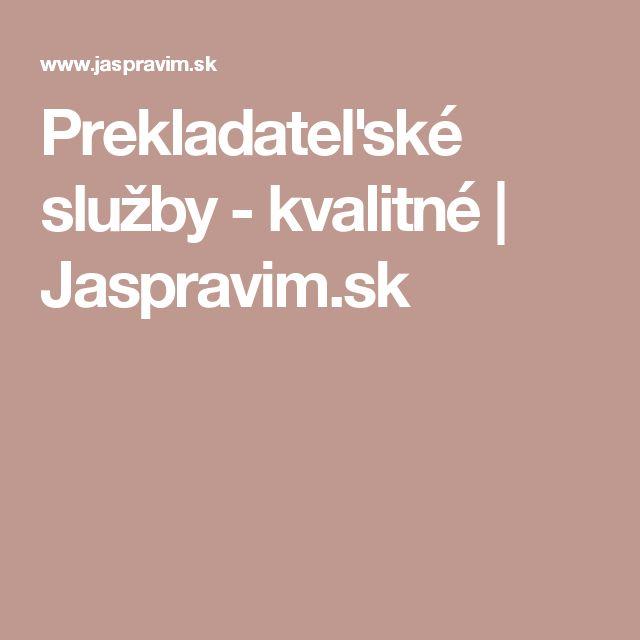 Prekladateľské služby - kvalitné | Jaspravim.sk
