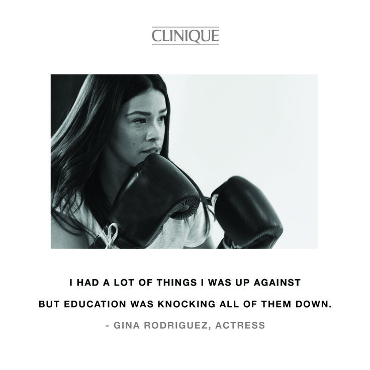 """I had a lot of things I was up against but education was knocking all of them down."" Gina Rodriguez, Actress. Be inspired by the difference she and other women are making in the world. Watch their stories at clinique.co.uk/difference-maker. #differencemaker #clinique"
