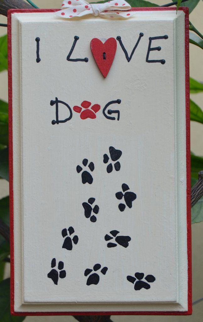 "Quadro"" I love dog "" dipinto a mano , by La Bottega di Dora, 9,00 € su misshobby.com"