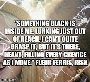 Fleur Ferris Quote