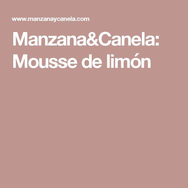 Manzana&Canela: Mousse de limón