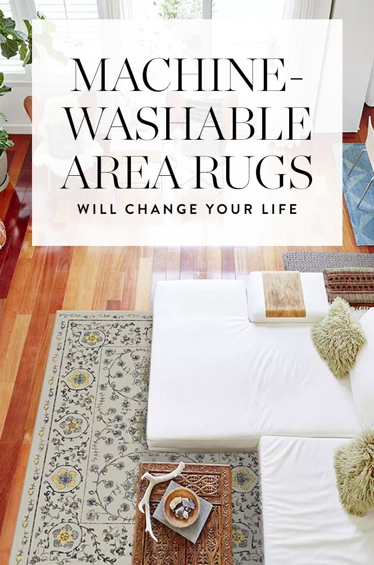 Don't you wish you could toss the whole darn rug in the washing machine? Turns out you can. Here are some of the best options on the market now.
