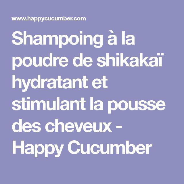 Shampoing à la poudre de shikakaï hydratant et stimulant la pousse des cheveux - Happy Cucumber